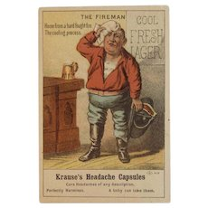 Fireman Cool Fresh Lager Trade Card for Krause's Headache Capsules Victorian Advertising The Cooling Process Beer Mug