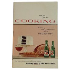 1957 Seven Up Cookbook 7 Up 7-Up Seven-Up Advertising