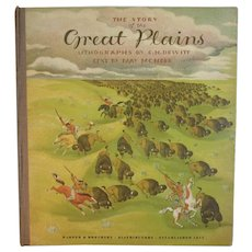 1940 The Story of the Great Plains Oversized Childrens Book by May McNeer and Lithographs by Dewitt Western