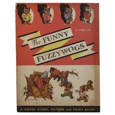 1935 The Funny Fuzzywogs by Carol Vox Illustrated by Nana French Bickford Children's Book