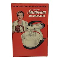 1950 Sunbeam Mixmaster Cookbook and Manual Vintage Kitchen Cook Book