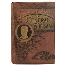 1891 Civil War Book Life and Deeds of General Sherman Memorial Edition by Henry Northrop