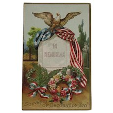 1913 Decoration Day Postcard Eagle American Flag In Memoriam for Civil War Veterans Headstone and Wreaths Souvenir
