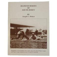 Diamond Heroes of South Jersey by Joseph Deluca Author Signed Baseball Book MLB and Negro League Player Biographies
