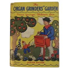 1942 The Organ Grinders' Garden Poems Younger Children Love Book