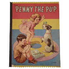 1943 Children's Book Penny the Pup Saalfield Oversized Cloth Like Linen Style Color Illustrations