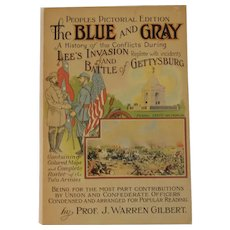 1922 The Blue and Gray by Warren Gilbert Civil War Book Lee's Invasion and Battle of Gettysburg People's Pictorial Edition
