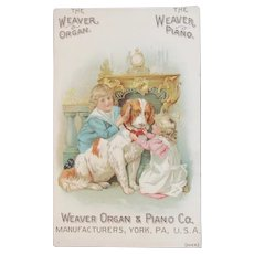 Victorian Trade Card Children and Their Dog Weaver Organ & Piano Co York, PA Advertising