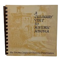 A Culinary Visit to Historic Sonoma by the Sonoma League for Historic Preservation Cookbook Recipe Cook Book