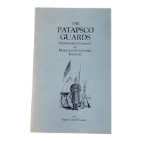 1993 The Patapsco Guards Independent Company of Maryland Volunteer Infantry by Daniel Carroll Toomey Civil War Book