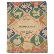 French Butterflies Book Papillons by Marcelle Verite Illustrated by Elisabeth Ivanovsky in Color Plates