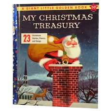 1957 My Christmas Treasury A Giant Little Golden Book 23 Stories Poems and Songs First Edition