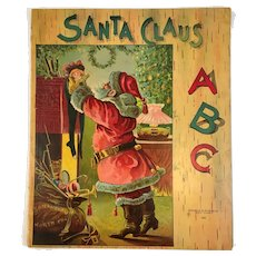 1910 Santa Claus ABC Book Chromolithograph Illustrations by Hayes Litho Co Graham and Matlock 062 Oversized Christmas Book