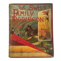 c 1886 McLoughlin Bros The Swiss Family Robinson Illustrated with 6 Full Page Chromolithographs Childrens Book