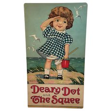 1916 Deary Dot and The Squee Nina B Mason Illustrations Stecher Litho Co Oversized Childrens Book