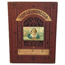 1882 Home Kindness Sunny Days and Childrens Ways a Picture Book for the Nursery Victorian 16 Chromolithograph Illustrations Thomas Nelson & Sons