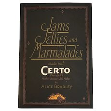 1924 Jams Jellies and Marmalades Made with Certo Advertising Cook Book Cookbook Recipes Illustrated Alice Bradley Surejell Fruit Pectin