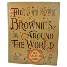 1884 Palmer Cox The Brownies Around the World Pixies Elves Illustrated First Edition with Dust Jacket