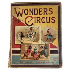 1883 McLoughlin Brothers Wonders of the Circus Men Monkeys and Dogs Scarce Victorian Children's Book Bros First Edition