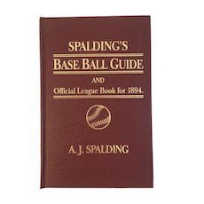 Spalding's Base Ball Guide And Official League Book for 1894 Amereon House Reprint Limited Edition Baseball Vintage Book