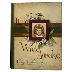 1886 Little Wide Awake Victorian Childrens Book Illustrated Magazine for Children with Advertising Wide-Awake