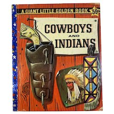 1958 Cowboys and Indians A Giant Little Golden Book Illustrated by Richard Scarry First Edition A by Willis Lindquist