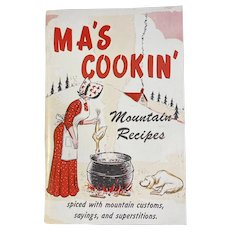 1975 Ma's Cookin' Mountain Recipes Ozark Maid Candies Advertising Cookbook Cook Book Cooking by Sis and Jake