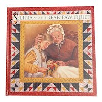 Selena and the Bear Paw Quilt by Barbara Smucker Childrens Book Illustrated by Janet Wilson Civil War Mennonite Story Quilters
