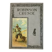 Edwardian Children's Book Robinson Crusoe Retold for Little Folks with Kitty Cats Parrot and Dog Chromolithograph