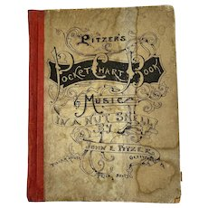 1894 Gettysburg Pitzer's Pocket Chart Book Music in a Nut Shell by John E Pitzer Civil War Veteran Battlefield Guide