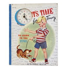 1953 It's Time for Tommy to Learn to Tell Time Children's Bonnie Book Samuel Lowe