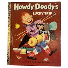 1953 Howdy Doody's Lucky Trip a Little Golden Book First Edition A Printing Edward Kean and Harry McNaught