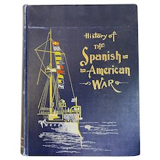 1898 History of the Spanish American War by Henry Watterson Spanish-American Illustrated Book