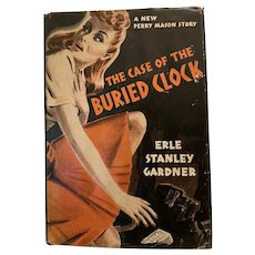 1943 The Case of the Buried Clock Perry Mason Mystery by Erle Stanley Gardner First Edition With Dust Jacket