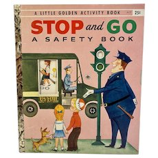 1957 Little Golden Stop and Go a Safety Book Illustrated by Joan Walsh Anglund Written by Loyta Higgins First Edition A Printing
