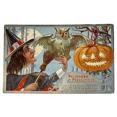 1910 Hallowe'en Precautions Postcard Witch White Owl Jack O Lantern Embossed Halloween