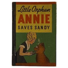 1938 Whitman Penny Book Little Orphan Annie Saves Sandy Miniature Harold Grey Newspaper Strip Inspired