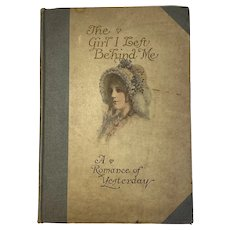 1910 Edwardian Illustrated Book The Girl I Left behind Me A Romance of Yesterday Weymer Jay Mills and John Rae