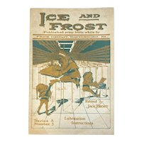 1922 Ice and Frost Frick Company Lubrication Instructions Catalogue Edited by Jack Frost Series A Number 3 Waynesboro PA