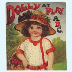 Original 1912 Dolly at Play ABC Book great for Display