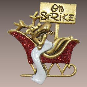 Danecraft Rudolph On Strike Christmas Pin