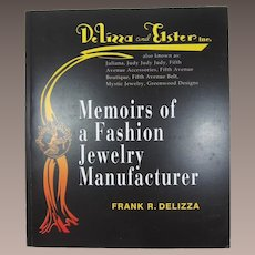 "Frank DeLizza's (Juliana) Book, ""Memoirs of a Fashion Jewelry Manufacturer"""