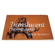 """Trevor Denning, """"Translucent Playing Cards"""" Book, Ltd. Ed. (190/300), Signed by the Author, c.1976"""