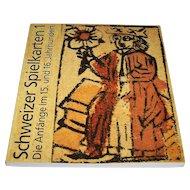 """Detlef Hoffmann, """"Schweizer Spielkarten 1: Die Anfange im 15 and 16 Jahrhundert"""" (""""Swiss Playing Cards 1: The Beginnings in the 15th and 16th Centuries""""), c.1998"""