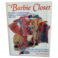 The Barbie Closet Book, 1959-1970 Barbie & Friends Fashions and Accessories