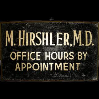 Dr. Hirshler M.D. Sign w/Sanded Surface