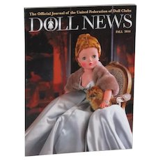 Doll News Fall 2016 with Article and Fabulous Photos of Madame Alexander CISSY!