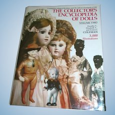 Vintage The Collector's Encyclopedia of Dolls Volume Two Coleman 1226 Pages MINT!
