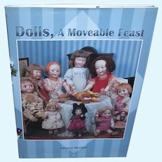 Dolls, A Moveable Feast by Florence Theriault Mint Condition!