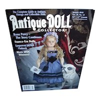 Antique Doll Collector January 2018 Franco-Era Dolls, Empress Jacket and more!